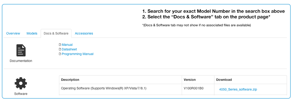 "Search for your Model Number in the Search box. Select ""Docs & Software"" tab on the Model/Product Page"